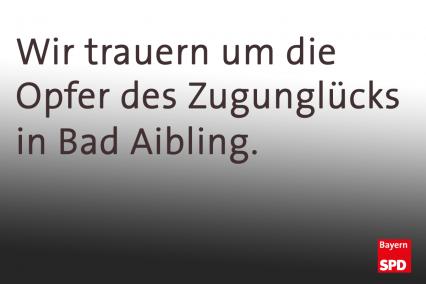 Wir trauern um die Opfer des Zugunglücks in Bad Aibling